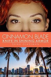 "Cover of ""Cinnamon Blade"" by Shira Glassman"