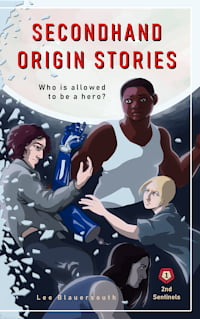 """Cover of """"Secondhand Origin Stories"""" by Lee Blauersouth"""